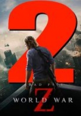 Dünya Savaşı Z 2 - World War Z 2