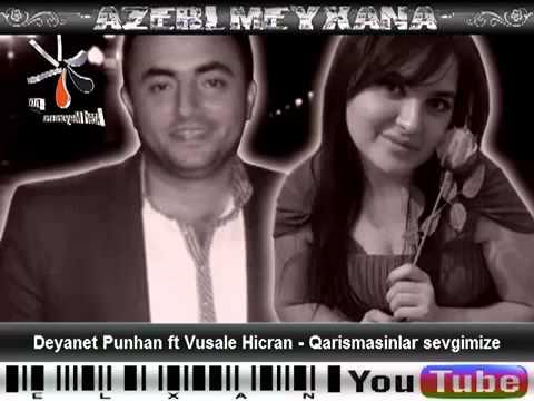 ft Vusale HicranQarismasinlar Sevgimize